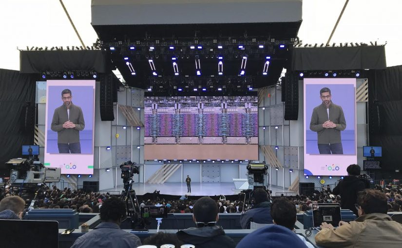 270 Google I/O 2018, Duplex, Smart Compose, Android P, Camera Lense, Google Maps, F8, Microsoft Build